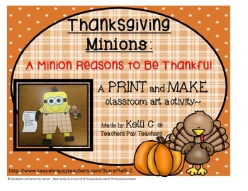 Thanksgiving Minion PRINT and MAKE Craft and Writing Activity