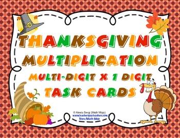 Thanksgiving Multiplication (Multi-Digit x 1 Digit) Task Cards