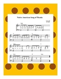 Thanksgiving Music- The Native American Song of Thanks She