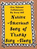 Thanksgiving Music Sing Along: Native American Song of Tha