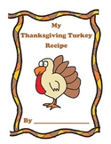 Thanksgiving, My Thanksgiving Turkey Recipe Activity