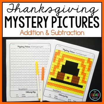 Mystery Pictures Thanksgiving--Addition and Subtraction
