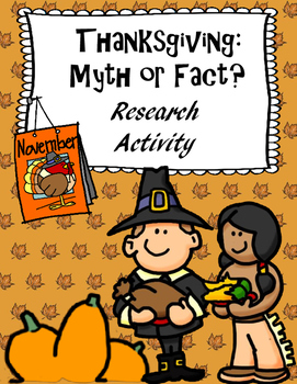 Thanksgiving: Myth or Fact? Holiday Research Activity