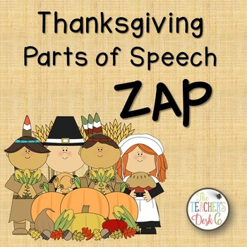 Thanksgiving Nouns, Verbs, Adjectives ZAP!