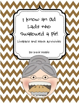 Thanksgiving-Old Lady Who Swallowed a Pie! Literacy and Ma