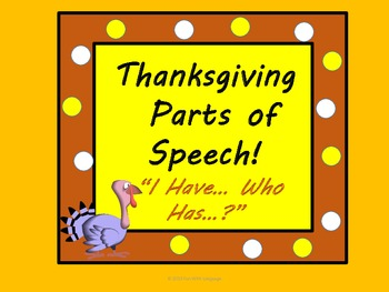 """Thanksgiving Parts of Speech Games """"I have..Who has..?"""" &"""