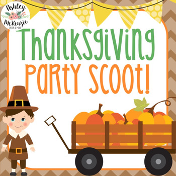 Thanksgiving Party Scoot Activity (30 Cards!)