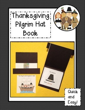 Thanksgiving Pilgrim Book & Craftivity Common Core Aligned