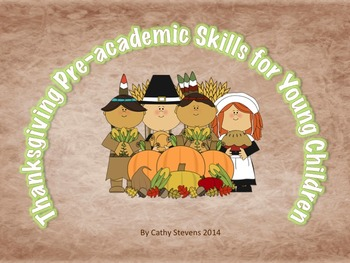 Thanksgiving Pre-Academic Activities for Young Children