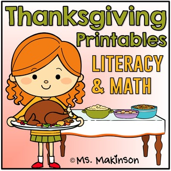 Thanksgiving Printables - Literacy & Math