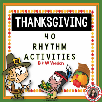 Thanksgiving Rhythm Activities - b/w