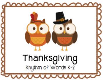 THANKSGIVING Rhythm of Words K-2