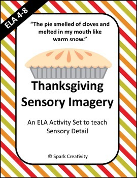 Thanksgiving Sensory Imagery Activity Pack, ELA 4-8