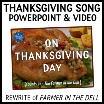 Thanksgiving Song PPT