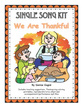 Thanksgiving Song and Round:  We Are Thankful (with mp3s)