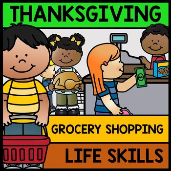 Thanksgiving - Special Education - Grocery Shopping - Budg
