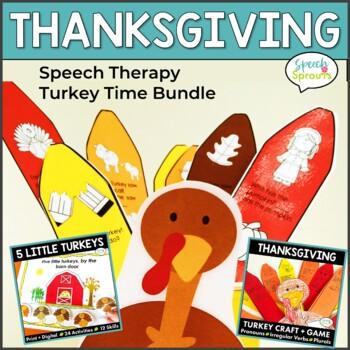 Thanksgiving Speech Therapy Turkey Time Pack- Artic, Langu
