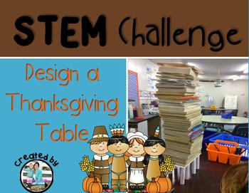 Thanksgiving Table STEM Engineering Challenge
