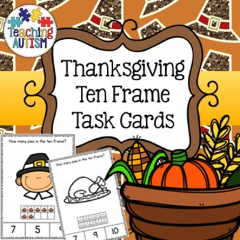 Thanksgiving Activities:  Ten Frame Task Cards