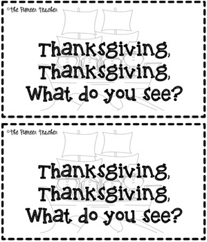 Thanksgiving, Thanksgiving, What Do You See? Emergent Reader