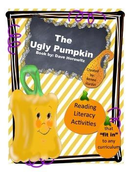 Thanksgiving: The Ugly Pumpkin Literacy Unit