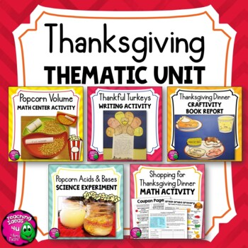 Thanksgiving Thematic Unit BUNDLE: 6 Activities for Grades