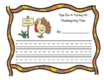 Thanksgiving Theme Writing Paper; Tips For A Turkey At Tha
