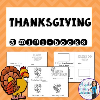 Thanksgiving Themed Emergent Readers:  Set of 3 mini-books