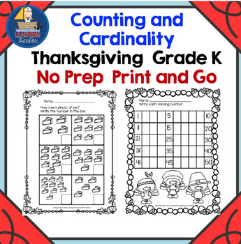 Thanksgiving Themed No Prep Printables for Counting And Ca
