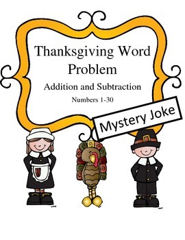 Thanksgiving Themed Word Problems (addition and subtractio