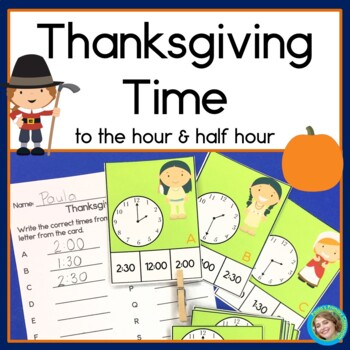 Thanksgiving Time - telling time to the hour and half hour