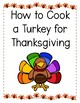 Thanksgiving Activity - How to Cook a Turkey! Class Book f