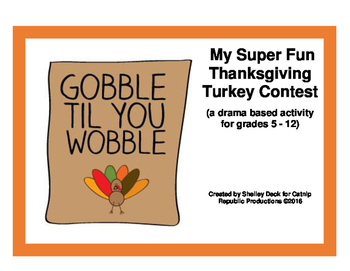 Thanksgiving Turkey Contest:  a super fun drama based acti
