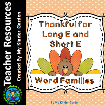 Thanksgiving Turkey Long E and Short E Word Family Work