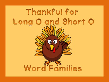 Thanksgiving Turkey Long O and Short O Word Family Work