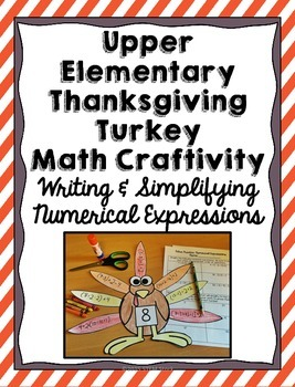 Thanksgiving Turkey Math Craft: Numerical Expressions and