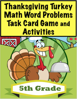 Thanksgiving Turkey Math Word Problems For 5th Grade: Comm