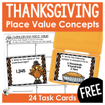 Place Value Scoot/Task Cards Thanksgiving Themed
