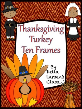 Thanksgiving Turkey Ten Frames