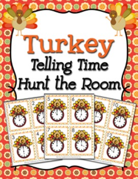 Thanksgiving Turkey Time to the Hour Hunt the Room