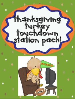 Thanksgiving Turkey Touchdown Station Pack!