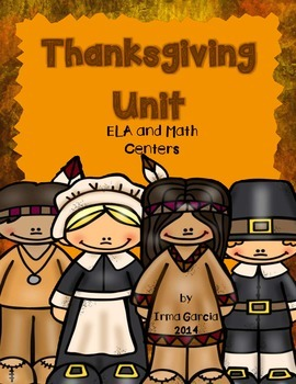 Thanksgiving Unit - ELA and Math centers