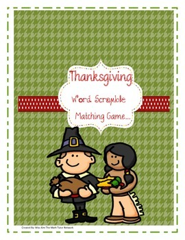 Thanksgiving Word Unscramble Fun Matching Game: 2nd, 3rd,