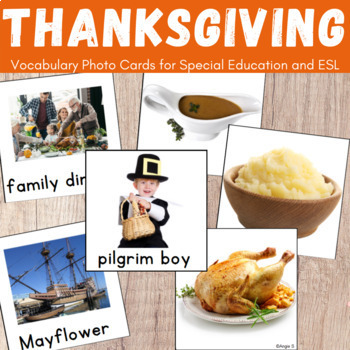 Thanksgiving Vocabulary Photo Cards for Special Ed, Speech