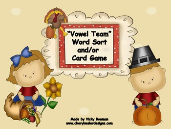 Thanksgiving Vowel Team Word Sort & Card Game