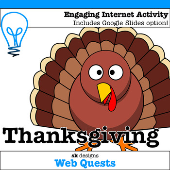 Thanksgiving WebQuest - Engaging Internet Activity