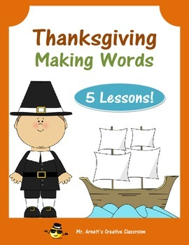 Thanksgiving Word Sort Making Words - 5 Complete Lessons