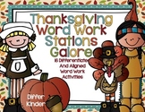 Thanksgiving Word Work Galore-16 Differentiated and Aligne