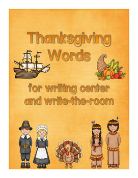 Thanksgiving Words for writing center and write-the-room