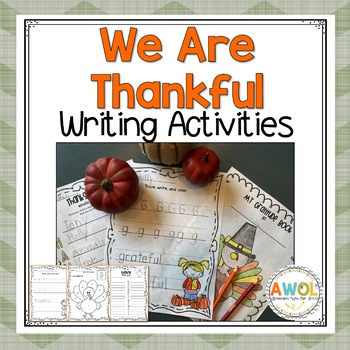 Thanksgiving Writing Activities for K-1